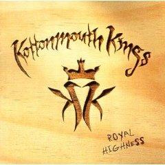 Kottonmouth Kings- Royal Highness.jpg